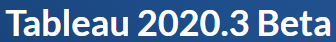 Tableau 2020.3 Beta - Tableau 2020.3 Beta - Google